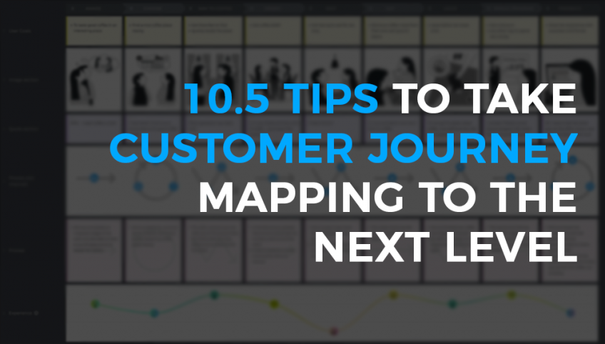 Tips to take customer journey mapping to the next level