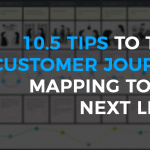 10.5 Tips to Take Customer Journey Mapping to the Next Level