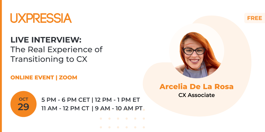The real experience of transitioning to CX: interview with Arcelia De La Rosa