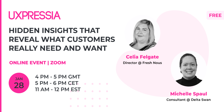 Upcoming event: hidden insights that reveal what customers really need and want